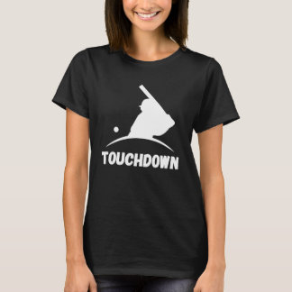 Touchdown baseball T-Shirt