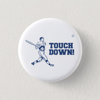 Touchdown Homerun Baseball Football Sports 1 Inch Round Button