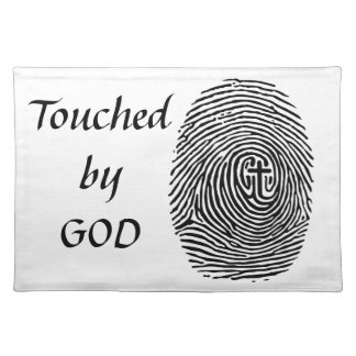 Touched by God Placemat