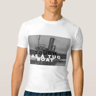 Tough As A Tug Boat Compression Tee T-Shirt White