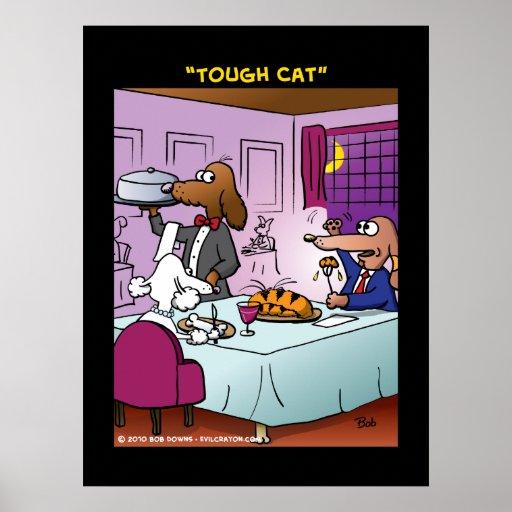"""""""Tough Cat"""" Poster"""