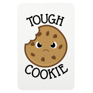 Tough Cookie Magnet