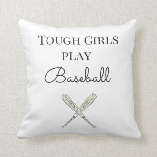 Tough Girls Play Baseball Throw Pillow
