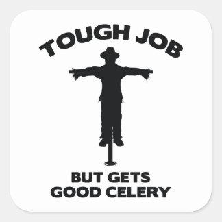 Tough Job But Gets Good Celery Square Sticker