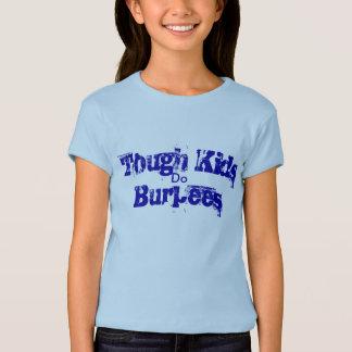 Tough kids do.... T-Shirt