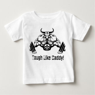 Tough Like Daddy Weightlifting Baby shirt