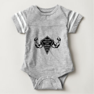Tough Times don't last Tough People do Baby Bodysuit