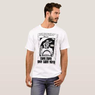 Tough Truck Driver T-Shirt