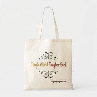 Tough World Tougher Girl Tote Bag