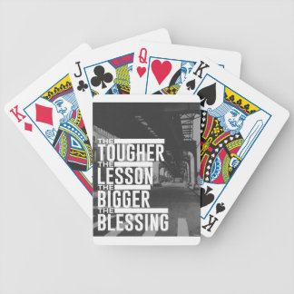 Tougher Lesson Bigger Blessing Bicycle Playing Cards