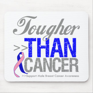 Tougher Than Cancer - Male Breast Cancer Mouse Pad
