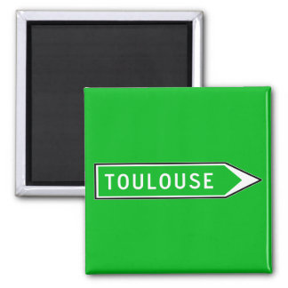 Toulouse, Road Sign, France Magnet