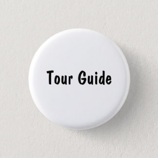 Tour Guide 1 Inch Round Button