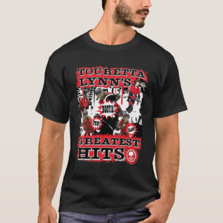 Touretta Lynn's Greatest Hits T-Shirt
