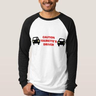 Tourettes Driver T-Shirt