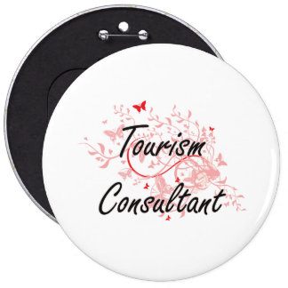 Tourism Consultant Artistic Job Design with Butter 6 Inch Round Button