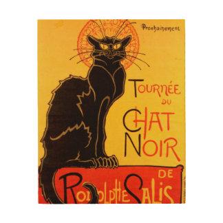 Tournée du Chat Noir - Vintage Poster Wood Canvas