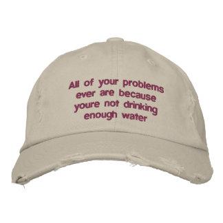 Tous vos problèmes sont jamais parce que vous casquette de baseball
