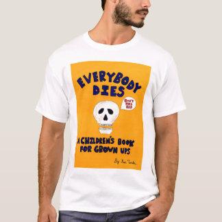 Tout le monde meurt T-shirt de couverture