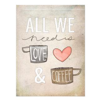 Tout que nous avons besoin est amour et café tirages photo