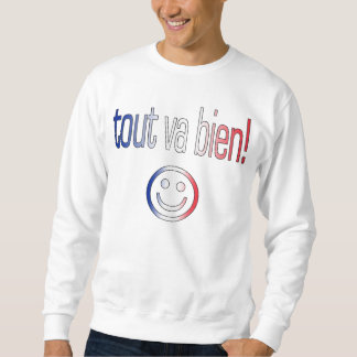 Tout va Bien! French Flag Colors Sweatshirt