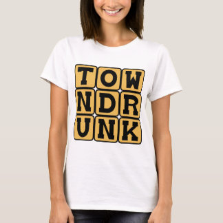 Town Drunk, Well-Known Souse T-Shirt