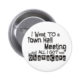 Town Hall Meeting ObamaCare 2 Inch Round Button