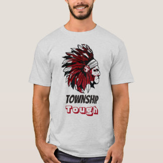 Township Tough T-Shirt