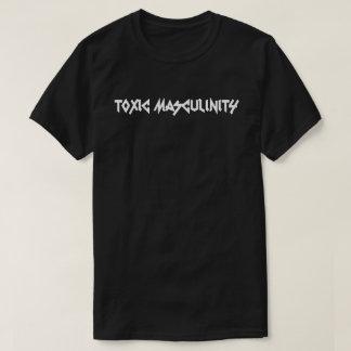 Toxic Masculinity Logo shirt. T-Shirt