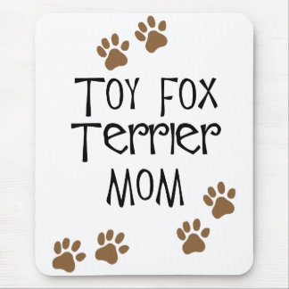 Toy Fox Terrier Mom Mouse Pad