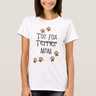 Toy Fox Terrier Mom T-Shirt