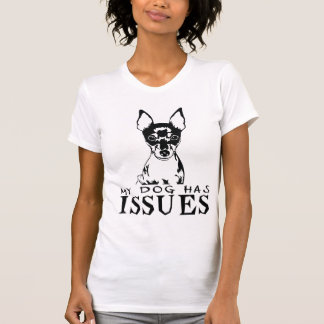 TOY FOX TERRIER MY DOG HAS ISSUES TANK TOPS