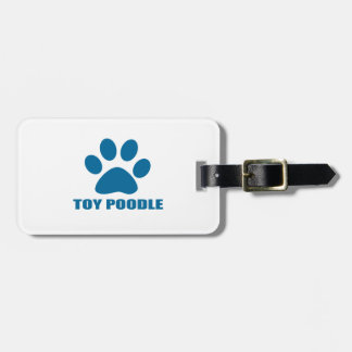 TOY POODLE DOG DESIGNS LUGGAGE TAG