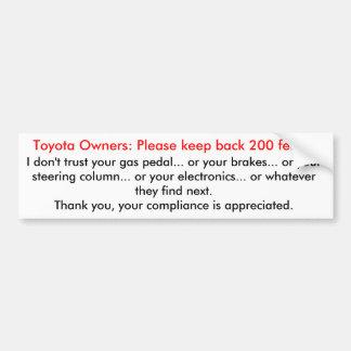 Toyotas, keep back bumper sticker
