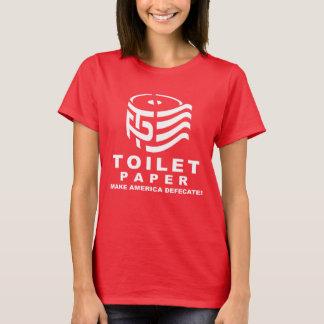 TP - Toilet Paper 2016 - Make America Defecate - w T-Shirt