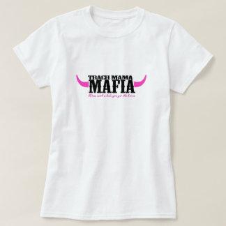 Trach Mama Mafia T-Shirt