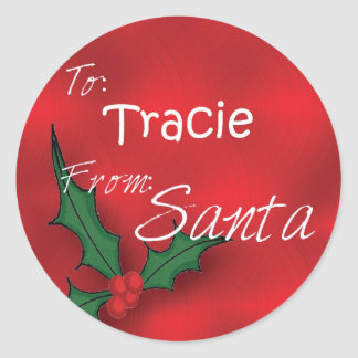 Tracie Personalized Holly Gift Tags From Santa Round Sticker