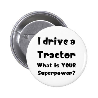 Tractor driver 2 inch round button