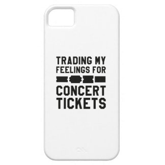 Trading My Feelings For Concert Tickets iPhone 5 Cover