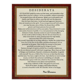 Traditional Style Desiderata Poem by Max Ehrmann Poster