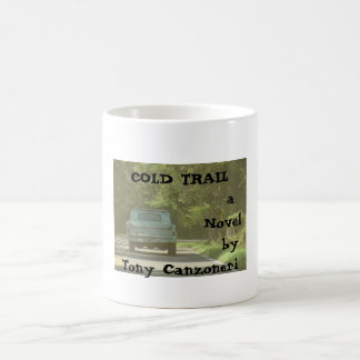 Traffic Jam, COLD TRAIL   Coffee Mug