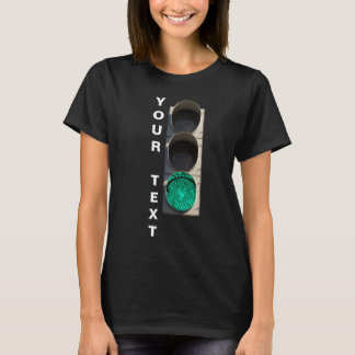 Traffic Light - Green black T-Shirt