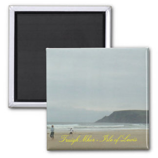 Traigh Mhor - Isle of Lewis Square Magnet