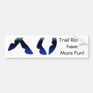 Trail Riders Have More Fun Bumper Sticker