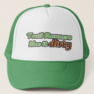 Trail Runners Like it Dirty Trucker Hat