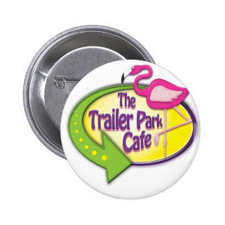 Trailer Park Cafe Logo Products Pin