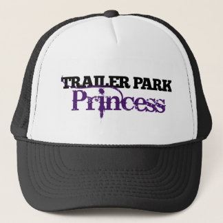 Trailer Park Princess cutie Trucker Hat