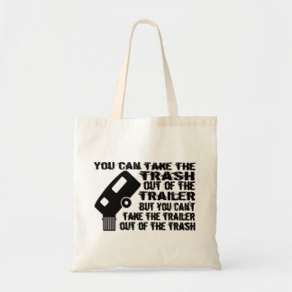 Trailer Trash Budget Tote Bag