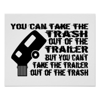 Trailer Trash Poster