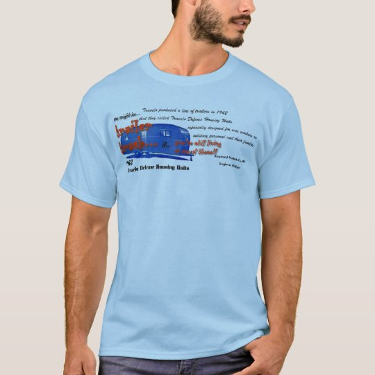 Trailer trash series-You might be Trailer Trash if T-Shirt